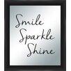 PTM Images Smile Sparkle Shine Silkscreened Mirror Framed Textual Art