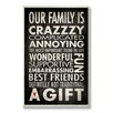 Stupell Industries Our Family is Crazzzy Inspirational Typography Wall Plaque