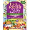Good Books Fix-It and Forget-It Lightly 600 Healthy Low-Fat Recipes for Your Slow Cooker