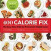 St Martins Press 400 Calorie Fix; The Easy New Rule for Permanent Weight Loss!
