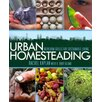 W.W. Norton & Co Urban Homesteading; Heirloom Skills for Sustainable Living