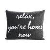 Alexandra Ferguson Celebrate Everyday Relax, You're Home Now Throw Pillow
