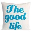 Alexandra Ferguson The Good Life Throw Pillow