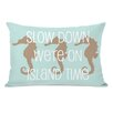 One Bella Casa Slow Down on Island Time Lumbar Pillow