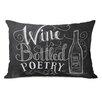 One Bella Casa Wine is Bottled Poetry Lumbar Pillow