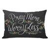 One Bella Casa Pray More, Worry Less Lumbar Pillow