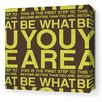 Inhabit Stretched You Are Textual Art on Wrapped Canvas in Lime and Chocolate
