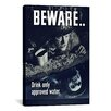 iCanvas Beware: Drink Only Approved Water (WWII) Vintage Advertisement on Canvas