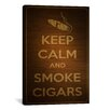 iCanvas Keep Calm and Smoke Cigars Textual Art on Canvas