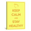 iCanvas Keep Calm and Stay Healthy Textual Art on Canvas