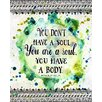 Evive Designs 'You Are a Soul' by Jennifer Lee Textual Graphic Art