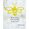 Graffitee Studios Animal Quotes Bee Silly Graphic Art on Wrapped Canvas