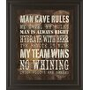 Classy Art Wholesalers Man Cave Rules by Dewitt Framed Textual Art