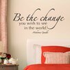 Belvedere Designs LLC Be The Change Wall Decal