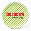 """Milo Gift Shop Be Merry 10"""" Personalized Plate (Set of 4)"""