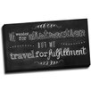 Picture it on Canvas Chalk Quotes Travel Chalkboard Quote Textual Art on Wrapped Canvas