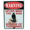 Rivers Edge Warning-Never Mind The Dog Tin Sign Wall Décor