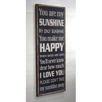 Wilco Home Quot You Are My Sunshine Quot Textual Art Amp Reviews
