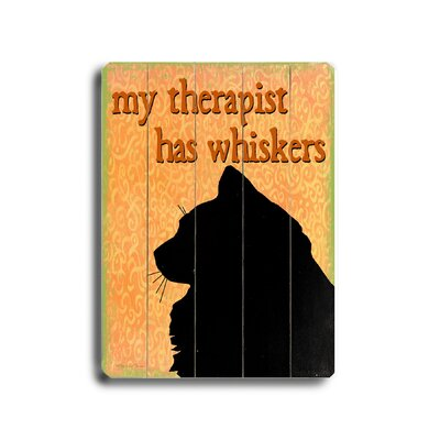 Artehouse LLC My Therapist Has Whiskers Planked Textual Art Plaque