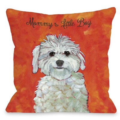Doggy Décor Mommy's Little Boy Throw Pillow by One Bella Casa