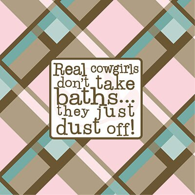 Real Cowgirls Don't Take Baths Kids Canvas Art by Forest Creations