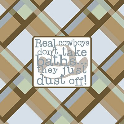 Real Cowboys Don't Take Baths Kids Canvas Art by Forest Creations