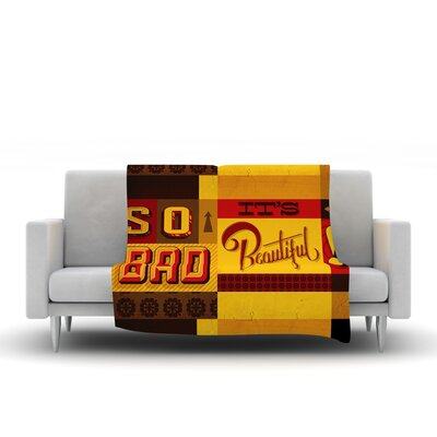So Bad It's Beautiful by Roberlan Fleece Throw Blanket by KESS InHouse