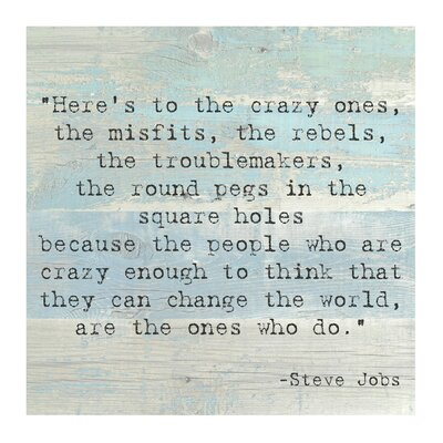 Here's to the Crazy Ones, Steve Jobs Quote Textual Art by Evive Designs
