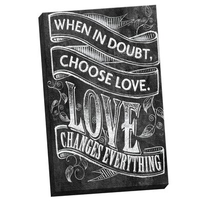 Choose Love 1 by IHD Studio Chalkboard Textual Art on Wrapped Canvas by Portfolio Canvas ...