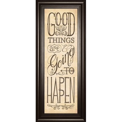 Good Things Are Going To Happen by Deb Strain Framed Textual Art by ClassyArtWholesalers