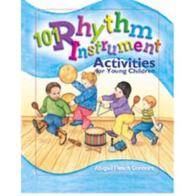 Gryphon House 101 Rhythm Instrument Activities Book
