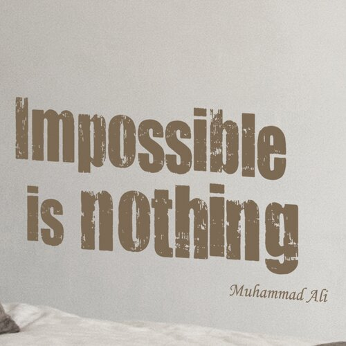 Brewster Home Fashions Euro Impossible Is Nothing Quote
