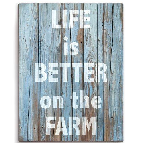Life Is Better On The Farm Art for backyard ideas and wannabe farm girls