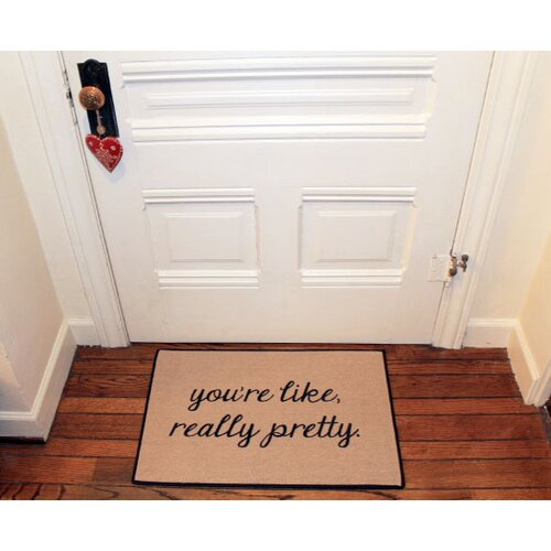 You 39 re like really pretty reminder doormat wayfair for You re like really pretty rug