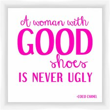A Woman with Good Shoes Giclée Framed Textual Art