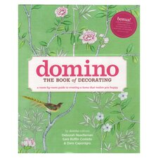 Domino; The Book of Decorating