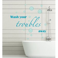 Home Decor Line Wash Your Troubles Away Quote Wall Decal