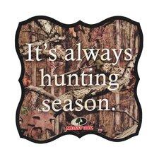 Hunting Season Sentiment Plaque