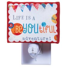 Life is A Be-You-Tiful Adventure Nightlight