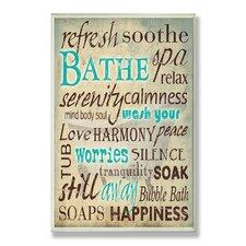 Bathe Wash Your Worries Typography Bathroom Wall Plaque