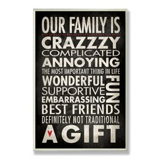 Our Family is Crazzzy Inspirational Typography Wall Plaque
