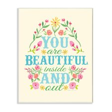 The Kids Room You Are Beautiful Inside and Out Floral Wall Plaque