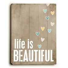 Life is Beautiful Wood Sign