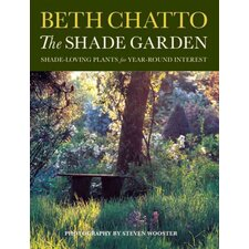 The Shade Garden Shade-Loving Plants for Year-Round Interest