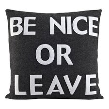 House Rules Be Nice or Leave Throw Pillow