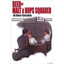'Beer = Malt X Hops Squared Albert Einstein' by Wilbur Pierce Wall Art
