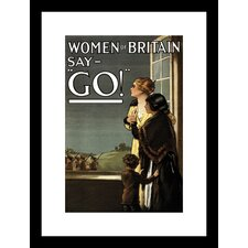 Women of Britain say 'GO!' Framed Vintage Advertisement