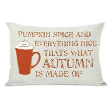 Pumpkin Spice And Everything Nice Lumbar Pillow