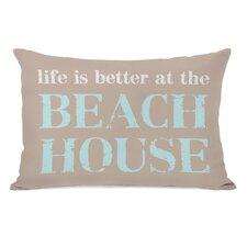 Life is Better At The Beach House Lumbar Pillow