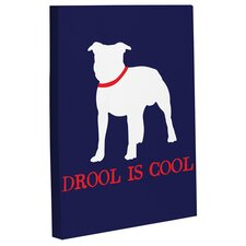 Doggy Decor Drool is Cool Graphic Art on Wrapped Canvas